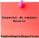 Inspector de equipos Rosario