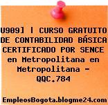U909] | CURSO GRATUITO DE CONTABILIDAD BÁSICA CERTIFICADO POR SENCE en Metropolitana en Metropolitana – QQC.784