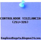 CONTROLADOR VIGILANCIA (ZUJ-326)