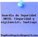 Guardia de Seguridad ARTEL (Seguridad y vigilancia), Santiago