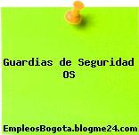 Guardias de Seguridad OS