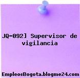 JQ-092] Supervisor de vigilancia